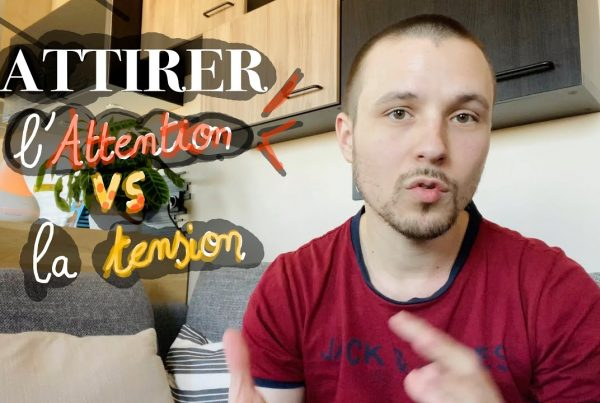 Attirer l'attention VS attirer la tension 2