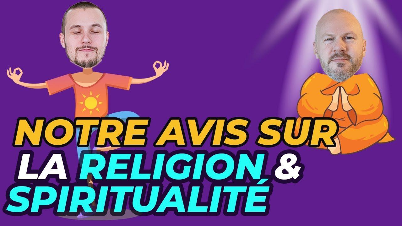 Quelle différence il y a t-il entre religion et spiritualité ?