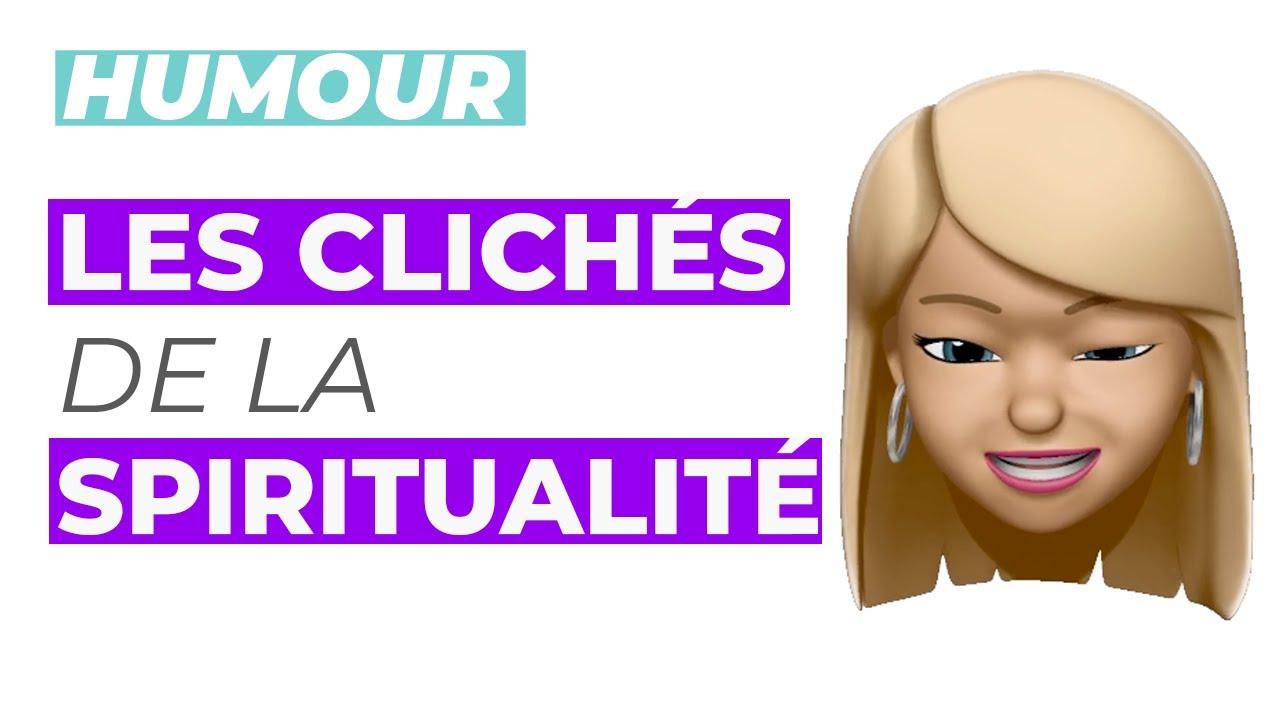 Humour : Clichés et idées reçues de la spiritualité !