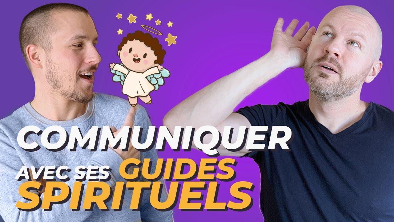 Comment communiquer avec ses guides spirituels sans dons