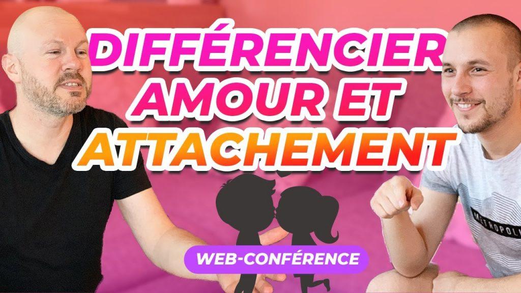 Web-conférence : Différencier amour et attachement. Dépendance affective. autonomie affective, amour propre